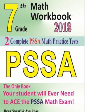 7th Grade PSSA Math Workbook 2018 The Most Comprehensive Review for the  Math Section of the PSSA TEST