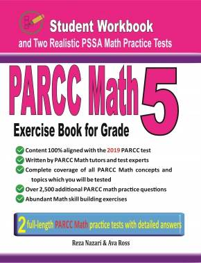 PARCC Math Exercise Book for Grade 5 Student Workbook and Two Realistic  PARCC Math Tests
