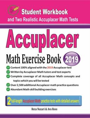 Accuplacer Math Exercise Book Student Workbook and Two Realistic Accuplacer  Math Tests